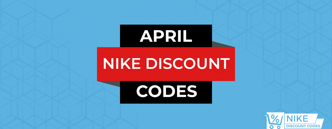 Nike Discount Codes April 2010