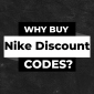 why buy a Nike discount code?