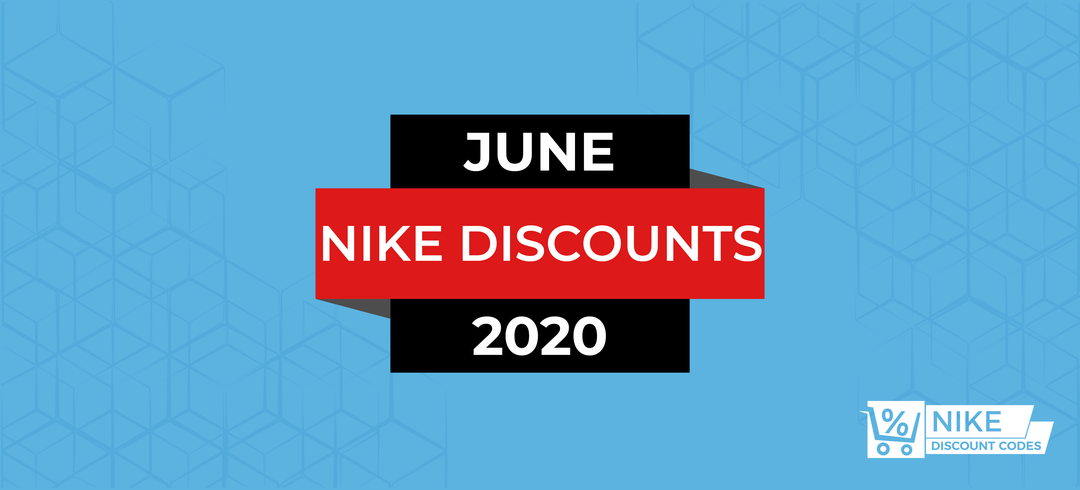 Best Nike discount codes for June 2020.
